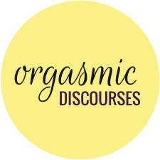 Orgasmic Discourses