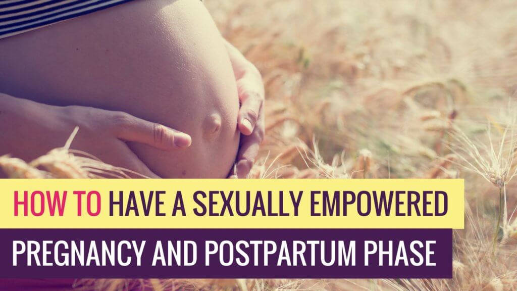 sexually empowered pregnancy