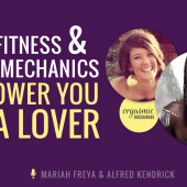 How Fitness and Body Mechanics Empower You as a Lover