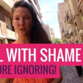 3 Ways to Deal With Shame (No More Ignoring!)