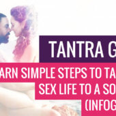 Tantra Guide: Learn Simple Steps to Take Your Sex Life to a Soul Level (Infographic)